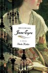 Becoming Jane Eyre by Sheila Kohler