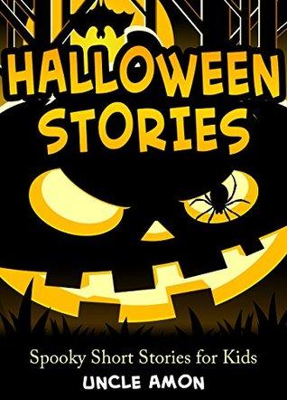 Books for Kids: Halloween Stories: Spooky Halloween Ghost Stories ...