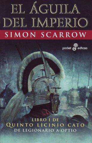 El águila del Imperio by Simon Scarrow