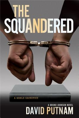 The Squandered (Bruno Johnson #3)