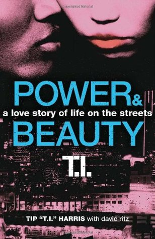Power & Beauty: A Love Story of Life on the Streets (Power & Beauty, #1)