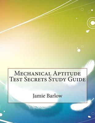 Mechanical Aptitude Test Secrets Study Guide