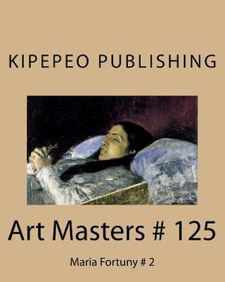 Art Masters # 125: Maria Fortuny # 2