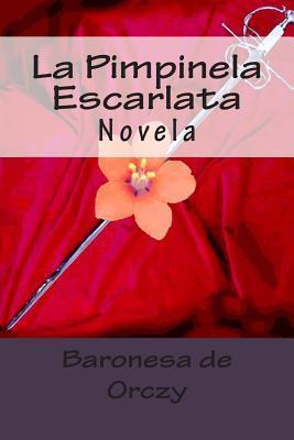 La Pimpinela Escarlata: Novela