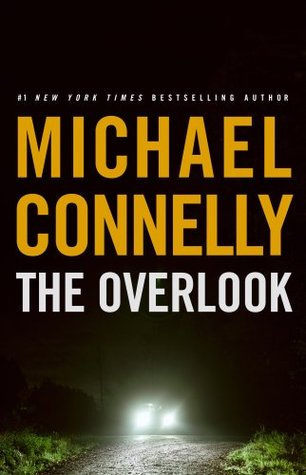 The Overlook (Harry Bosch, #13; Harry Bosch Universe, #17)