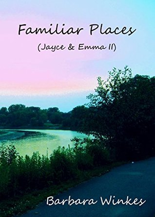 Familiar Places (Jayce & Emma, #2)