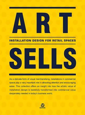 Art Sells: Installation Designs for Retail Spaces