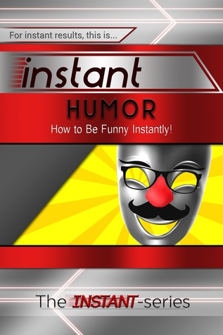Instant humor (paperback) par The Instant-Series