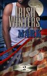 Mark (In the Company of Snipers, #2)
