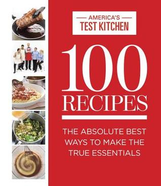 100 Recipes Everyone Should Know How to Make: The Relevant (And ...