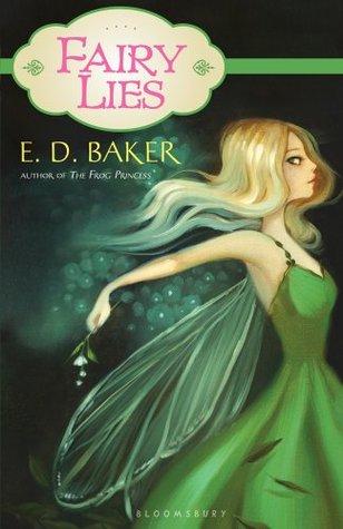 Fairy Lies by E.D. Baker