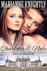 Charlotte & Nate (Royals of Valleria, #4)