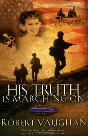 His Truth Is Marching on