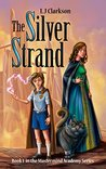The Silver Strand (Mastermind Academy #1)