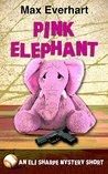 Pink Elephant (An Eli Sharpe Mystery)