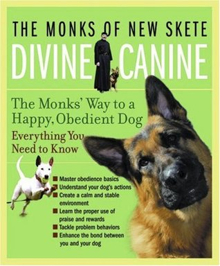 Divine Canine by Monks of New Skete