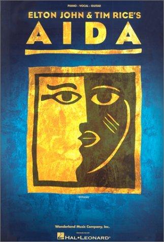 Elton John & Tim Rice's Aida: The Making of a Broadway Musical