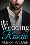 The Wedding Rescue, Book 1 (The Wedding Rescue, #1)