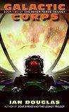 Galactic Corps (Inheritance Trilogy, #2)