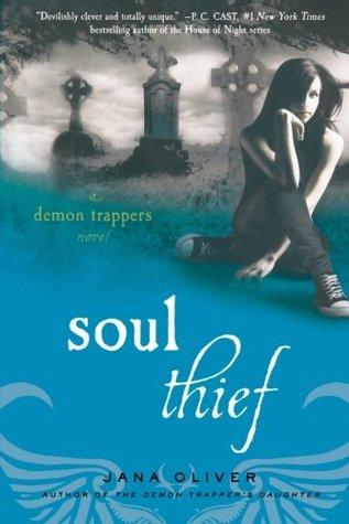 Soul Thief by Jana Oliver