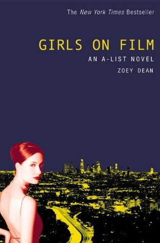 Girls on Film (A-List, #2)