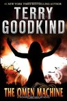 The Omen Machine by Terry Goodkind