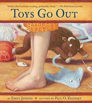 Toys Go Out: Being the Adventures of a Knowledgeable Stingray, a Toughy Little Buffalo, and Someone Called Plastic (Toys #1)