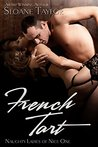 French Tart (Naughty Ladies of Nice Book 1)