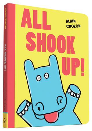 All Shook Up! por Alain Crozon