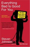 Everything Bad Is Good for You by Steven Johnson