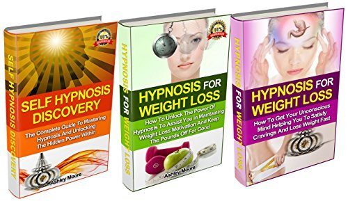 Hypnosis For Weight Loss: Book Set- The Complete Hypnosis Guide to Helping You Lose Weight 300% FASTER - Includes Self Hypnosis Discovery and Hypnosis ... Hypnosis, NLP, Weight Loss, Lose Weight)