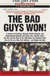 The Bad Guys Won!