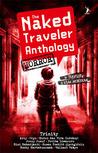 The Naked Traveler Anthology: Horror
