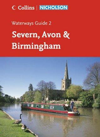 Severn, Avon and Birmingham (Waterways Guides No. 2): Severn, Avon & Birmingham No. 2