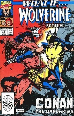 What if... Wolverine Battled Conan the Barbarian?