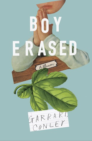 Garrard Conley: Boy Erased: A Memoir