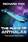 The Ruins of Anthalas (The Ember War Saga #2)