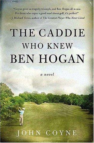 The Caddie Who Knew Ben Hogan EPUB
