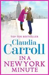 In A New York Minute by Claudia Carroll