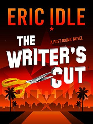 The Writers Cut By Eric Idle