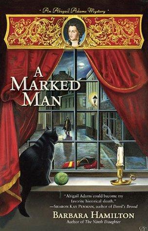 A Marked Man (An Abigail Adams Mystery, #2)