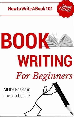 Book Writing: How to write a book for Beginners - Book writing tips for dummies (Book Writing Outline 101 - How to start writing)