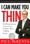 I Can Make You Thin: The Revolutionary System Used by More Than 3 Million People