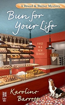 Bun for Your Life (Bread and Batter Mystery #1)