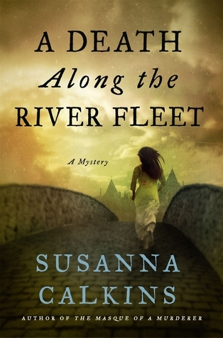 A Death Along the River Fleet (Lucy Campion Mysteries, #4)
