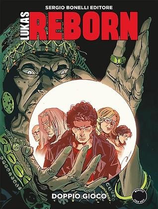 Lukas Reborn n. 8: Doppio gioco