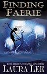 Finding Faerie (Karli Lane, #3)