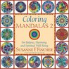 Coloring Mandalas 2: For Balance, Harmony, and Spiritual Well-Being