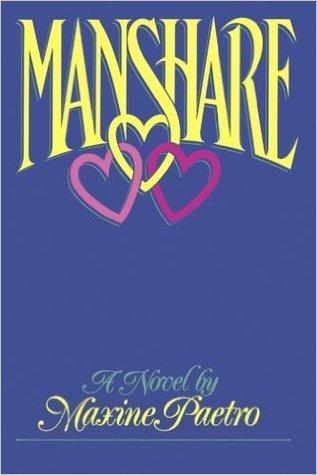 Manshare by Maxine Paetro