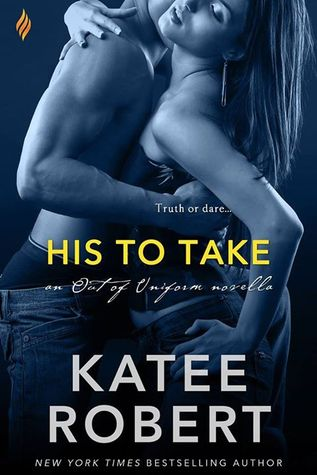 His to Take by Katee Robert
